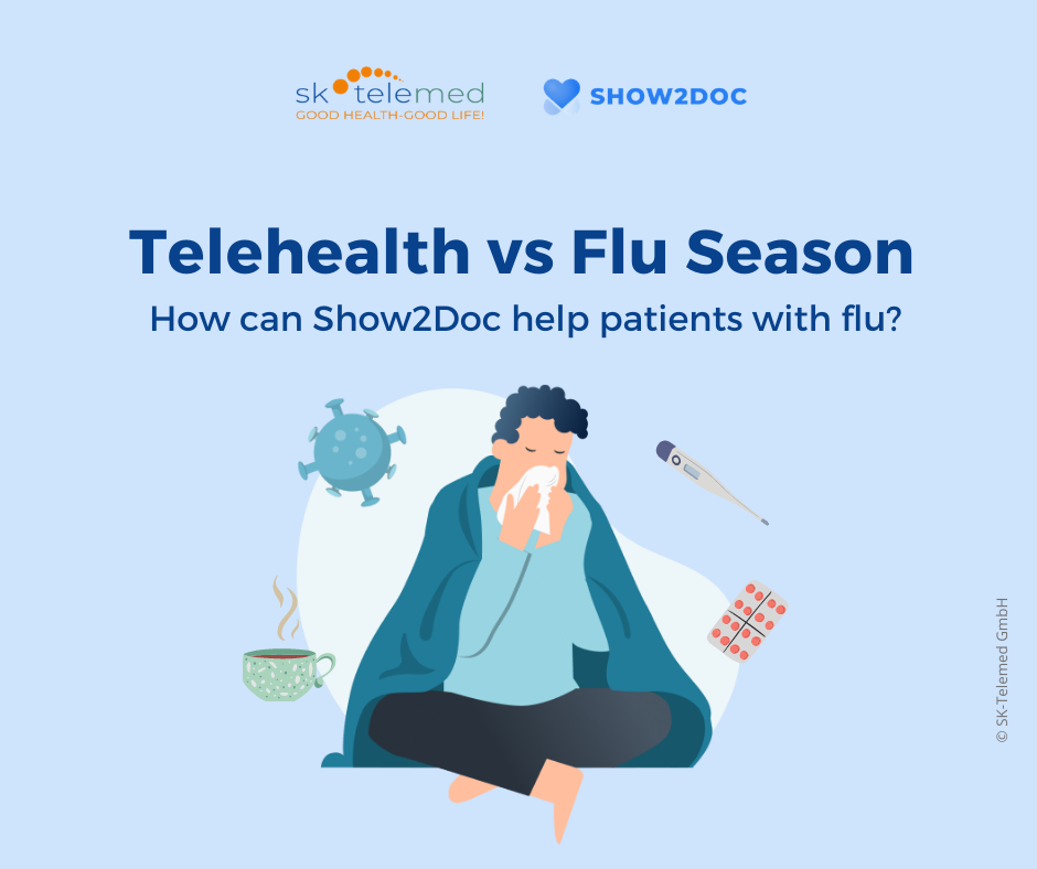 Telehealth vs Flu Season: how can Show2Doc help patients with influenza